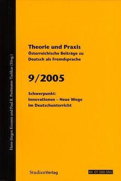 Theorie und Praxis – Österreichische Beiträge zu Deutsch als Fremdsprache 9, 2005 von Krumm,  Hans-Juergen, Universität Graz