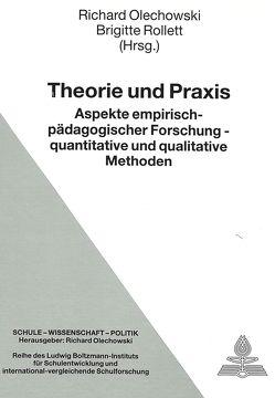 Theorie und Praxis von Olechowski,  Richard, Rollett,  Brigitte