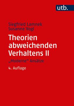 """Theorien abweichenden Verhaltens II. """"Moderne"""" Ansätze von Lamnek,  Siegfried"""