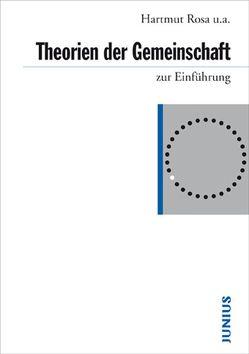 Theorien der Gemeinschaft zur Einführung von Gertenbach,  Lars, Laux,  Henning, Rosa,  Hartmut, Strecker,  David