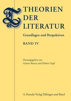 Theorien der Literatur, Band IV von Butzer,  Günter, Zapf,  Hubert