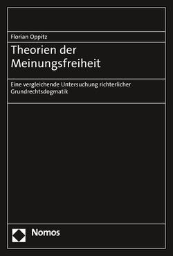 Theorien der Meinungsfreiheit von Oppitz,  Florian