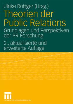 Theorien der Public Relations von Röttger,  Ulrike