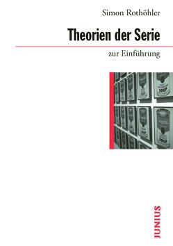 Theorien der Serie zur Einführung von Rothöhler,  Simon