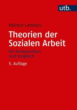 Theorien der Sozialen Arbeit von Lambers,  Helmut