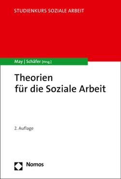Theorien der Sozialen Arbeit von May,  Michael, Schaefer,  Arne