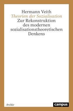 Theorien der Sozialisation von Veith,  Hermann