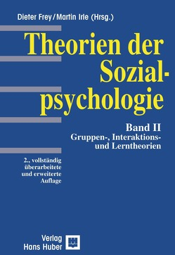Theorien der Sozialpsychologie von Frey,  Dieter, Irle,  Martin