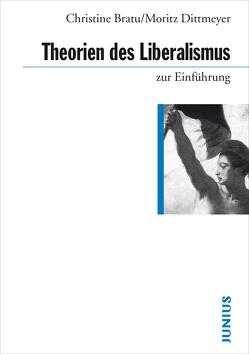 Theorien des Liberalismus zur Einführung von Bratu, Dittmeyer