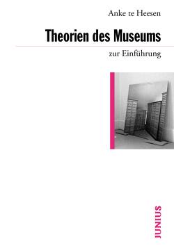 Theorien des Museums zur Einführung von Heesen,  Anke te