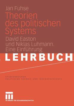 Theorien des politischen Systems von Fuhse,  Jan