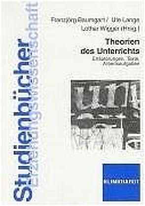 Theorien des Unterrichts von Baumgart,  Franzjörg