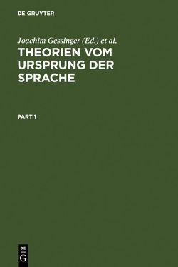 Theorien vom Ursprung der Sprache von Gessinger,  Joachim, Rahden,  Wolfert von