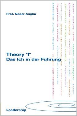 """Theory """"I"""" – Das Ich in der Führung von Angha,  Nader"""
