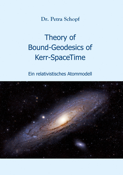 Theory of Bound-Geodesics of Kerr-SpaceTime von Schopf,  Petra