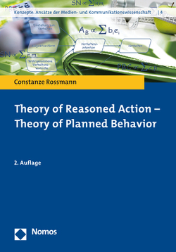 Theory of Reasoned Action – Theory of Planned Behavior von Rossmann,  Constanze