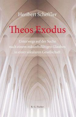 Theos Exodus von Scheffler,  Heribert
