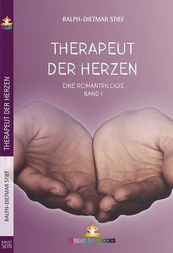 Therapeut der Herzen von Books,  GreatLife., Stief,  Ralph-Dietmar
