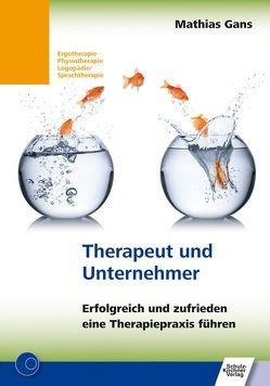 Therapeut und Unternehmer von Gans,  Mathias