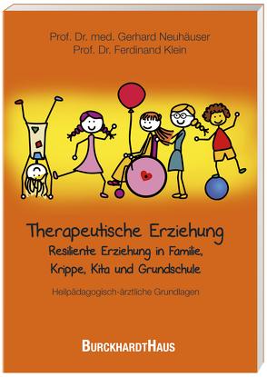 Therapeutische Erziehung von Klein,  Ferdinand, Neuhäuser,  Gerhard