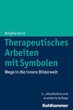 Therapeutisches Arbeiten mit Symbolen von Dorst,  Brigitte