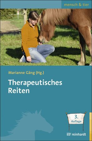 Therapeutisches Reiten von Gäng,  Marianne