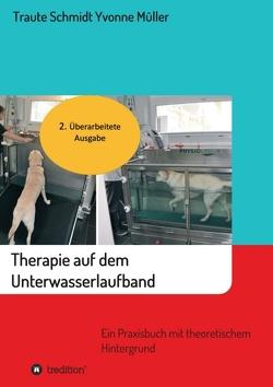 Therapie auf dem Unterwasserlaufband von Müller,  Yvonne, Schmidt,  Traute
