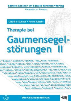 Therapie bei Gaumensegelstörungen II von Klunker,  Claudia, Rätzer,  Astrid
