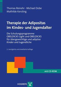 Therapie der Adipositas im Kindes- und Jugendalter von Dobe,  Michael, Kersting,  Mathilde, Reinehr,  Thomas