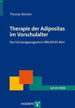 Therapie der Adipositas im Vorschulalter von Reinehr,  Thomas