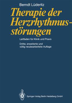 Therapie der Herzrhythmusstörungen von Luederitz,  Berndt