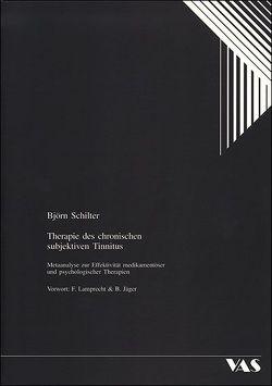 Therapie des chronischen subjektiven Tinnitus von Jäger,  Burkard, Lamprecht,  Friedhelm, Schilter,  Björn
