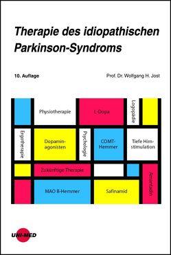 Therapie des idiopathischen Parkinson-Syndroms von Jost,  Wolfgang H.
