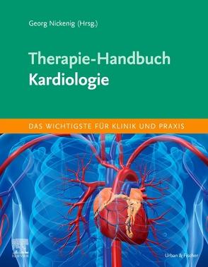 Therapie-Handbuch – Kardiologie von Nickenig,  Georg