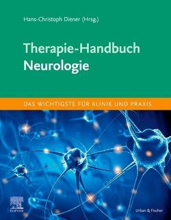 Therapie-Handbuch – Neurologie von Diener,  Hans-Christoph