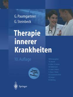 Therapie innerer Krankheiten von Brandt,  T, Göke,  B., Greten,  N., Hiddemann,  W., Lode,  H., Mann,  K., Paumgartner,  Gustav, Riess,  H., Risler,  T., Schattenkirchner,  M., Seeger,  W., Steinbeck,  Gerhard, Wehling,  M.