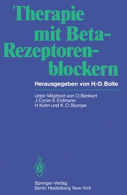 Therapie mit Beta-Rezeptorenblockern von Benkert,  O., Bolte,  H.-D., Cyran,  J., Erdmann,  E., Kuhn,  H., Stumpe,  K.O.