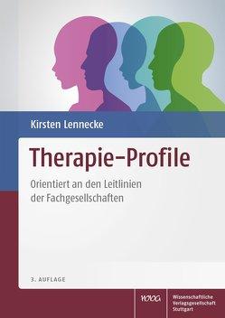 Therapie-Profile von Boland,  Katja, Gaux,  Silke-Maria, Gräf,  Michaela, Hagel,  Kirsten, Hendschler,  Stefanie, Lennecke,  Kirsten, Mannewitz,  Mareike, Rothermel,  Claudia