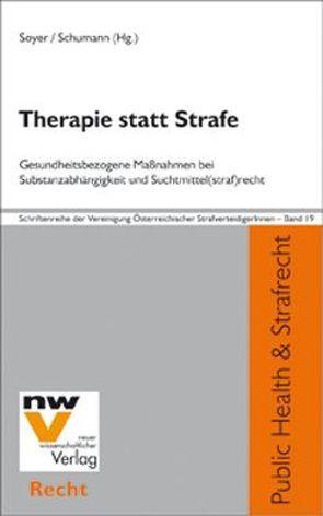 Therapie statt Strafe von Schumann,  Stefan, Soyer,  Richard