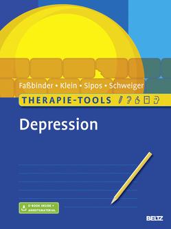 Therapie-Tools Depression von Faßbinder,  Eva, Klein,  Jan Philipp, Schweiger,  Ulrich, Sipos,  Valerija