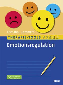 Therapie-Tools Emotionsregulation von Eismann,  Gunnar, Lammers,  Claas-Hinrich