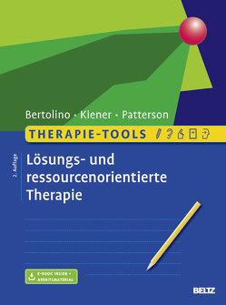 Therapie-Tools Lösungs- und ressourcenorientierte Therapie von Bertolino,  Bob, Kiener,  Michael, Patterson,  Ryan