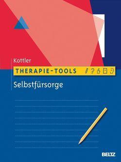 Therapie-Tools Selbstfürsorge von Kottler,  Jeffrey A