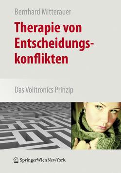 Therapie von Entscheidungskonflikten von Mitterauer,  Bernhard