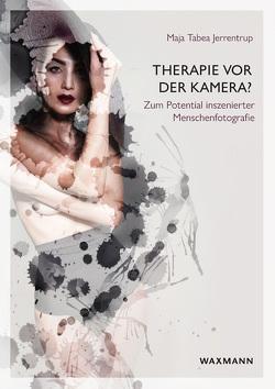 Therapie vor der Kamera von Jerrentrup,  Maja Tabea