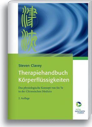 Therapiehandbuch Körperflüssigkeiten von Clavey,  Steven