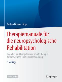 Therapiemanuale für die neuropsychologische Rehabilitation von Finauer,  Gudrun, Genal,  Bernd, Keller,  Ingo, Kühne,  Wolfgang, Kulke,  Hartwig