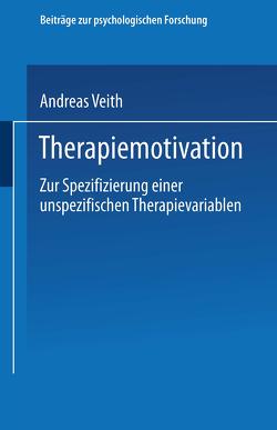 Therapiemotivation von Veith,  Andreas