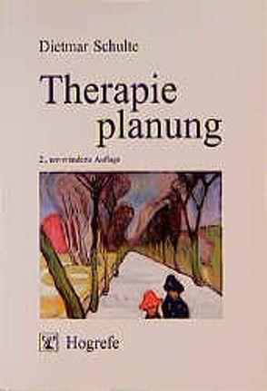 Therapieplanung von Schulte,  Dietmar