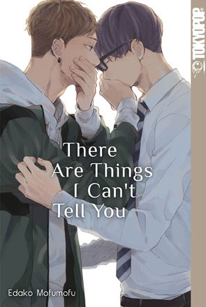 There Are Things I Can't Tell You von Mofumofu,  Edako
